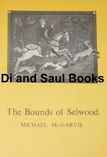 The Bounds of Selwood, by Michael McGarvie